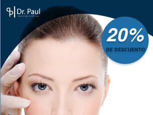 ¡Toxina botulínica al 20% de descuento en Dr. Paul Medicina Estética!