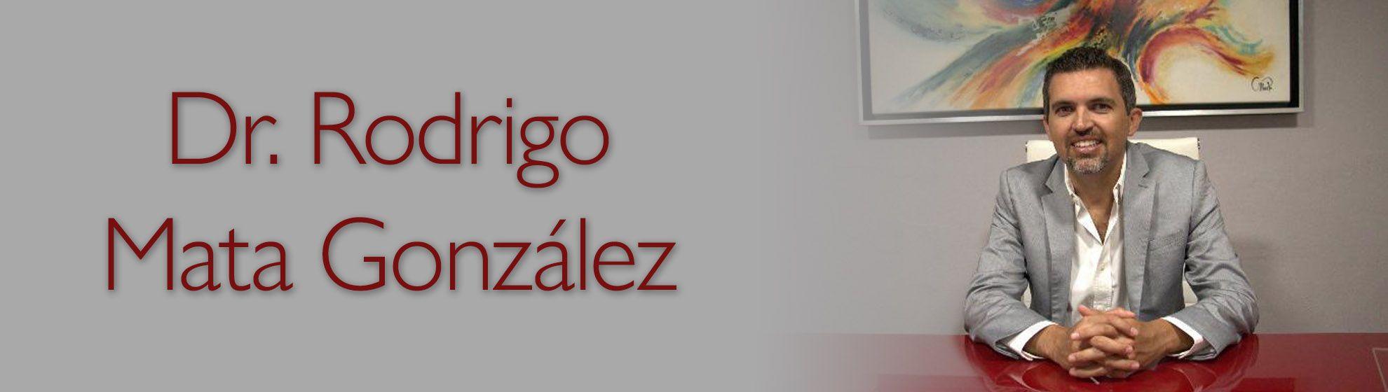 Dr. Rodrigo Mata González