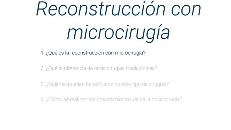 Microcirugía: Una técnica para reconstrucción